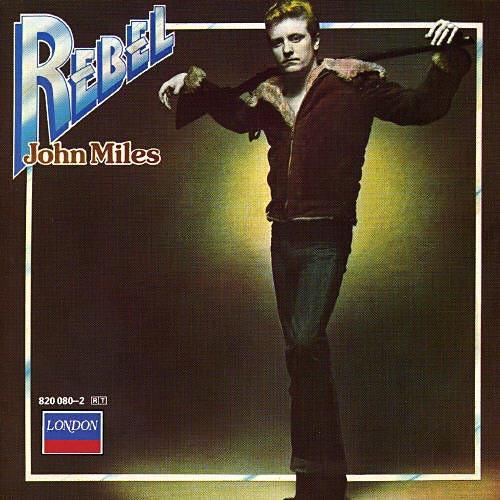 john-miles-rebel1