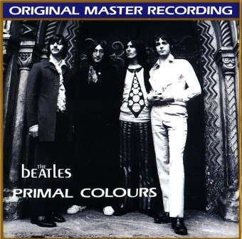 Beatles - Primal Colours (1968 Unreleased) Front2